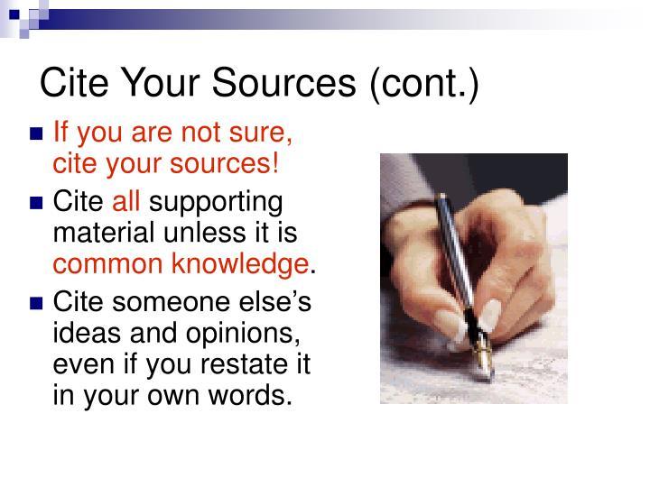 Cite Your Sources (cont.)
