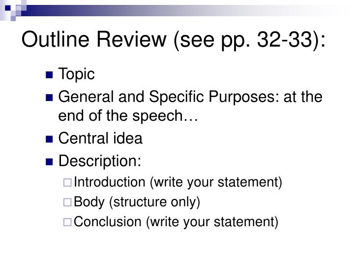 Outline Review (see pp. 32-33):