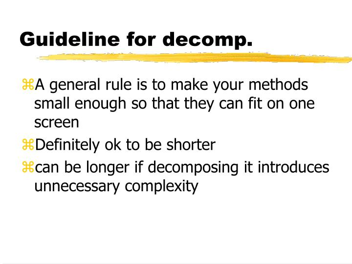 Guideline for decomp.