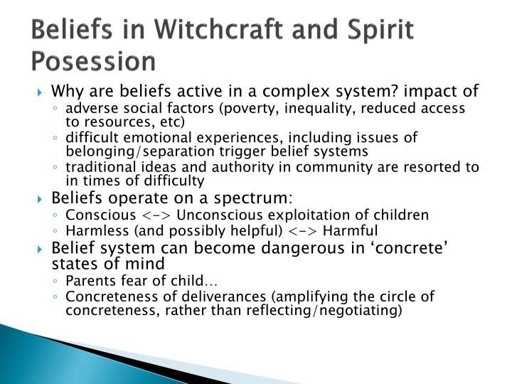 Beliefs in Witchcraft and Spirit