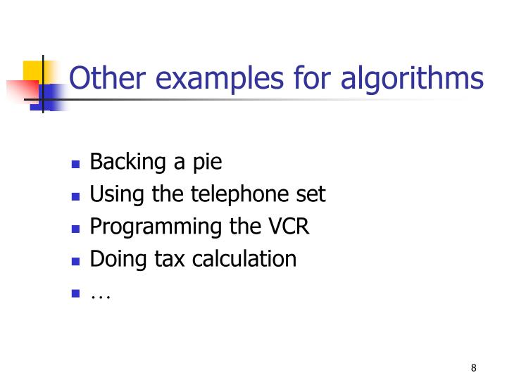 Other examples for algorithms