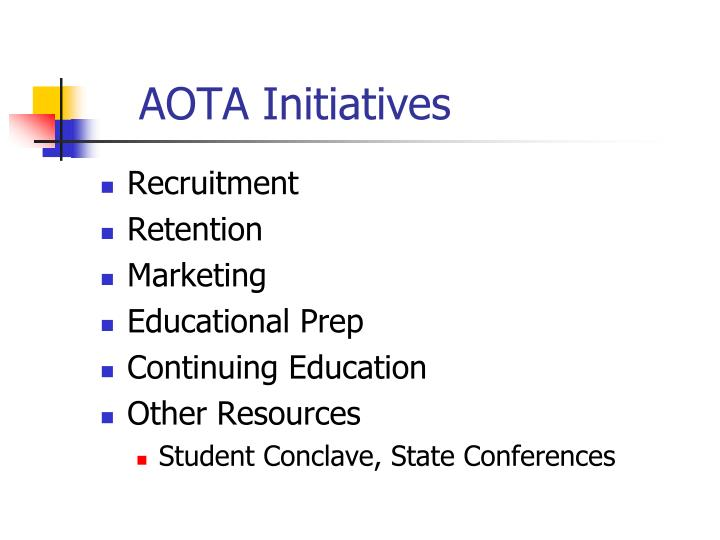 AOTA Initiatives