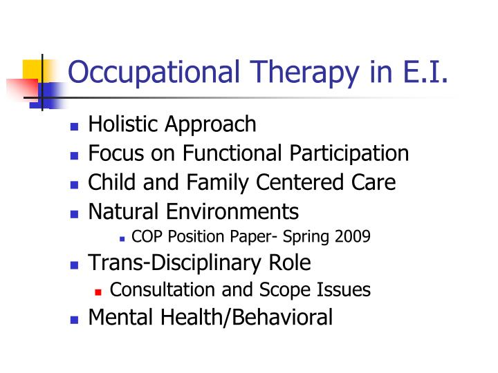 Occupational Therapy in E.I.