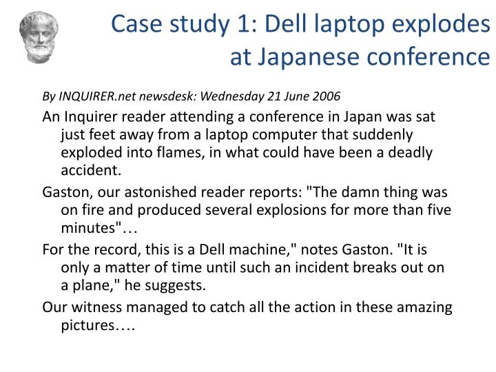 Case study 1: Dell laptop explodes