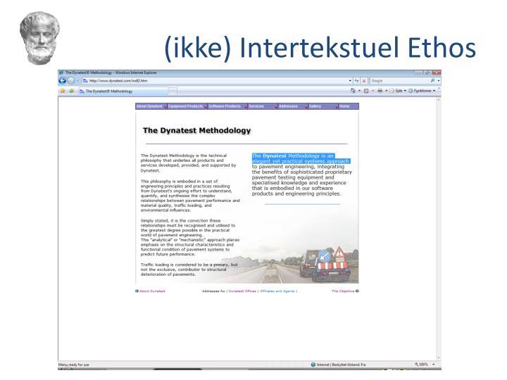 (ikke) Intertekstuel Ethos