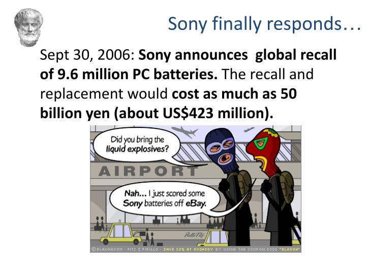 Sony finally responds