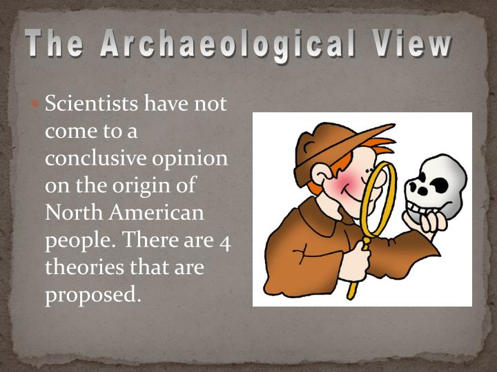 The Archaeological View