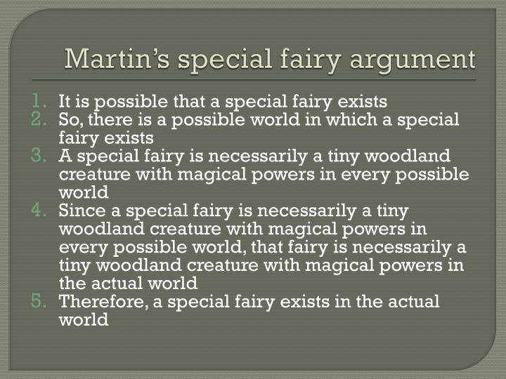 Martin's special fairy argument