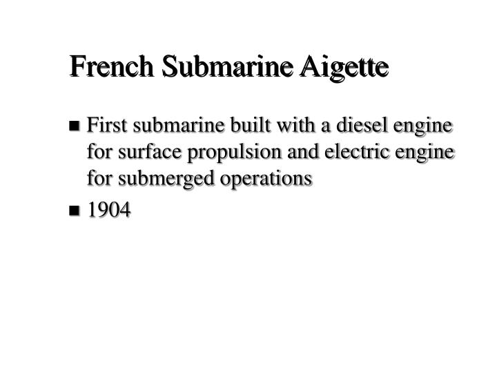 French Submarine Aigette