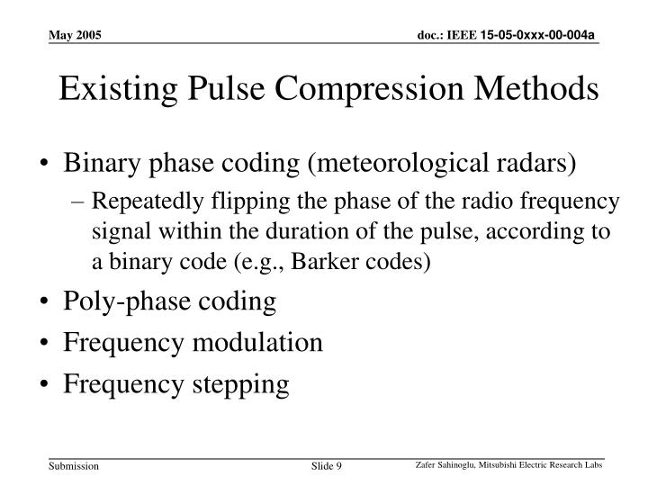 Existing Pulse Compression Methods