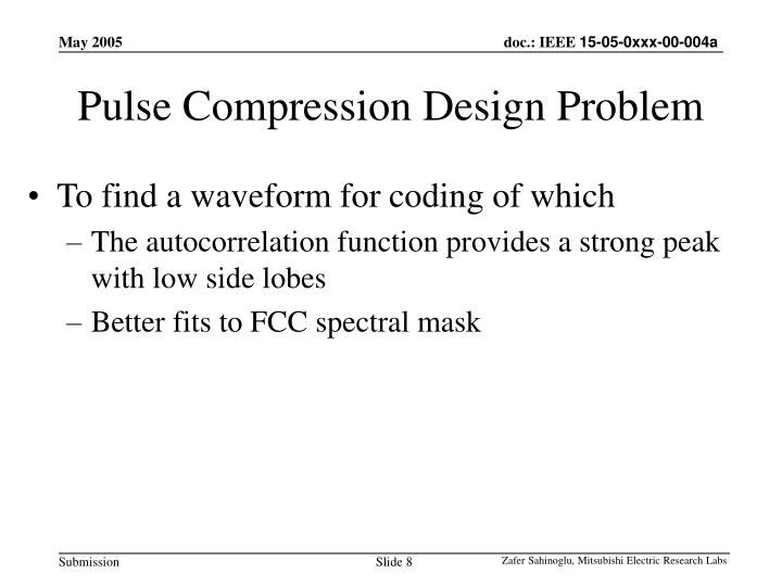 Pulse Compression Design Problem