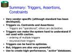 summary triggers assertions constraints