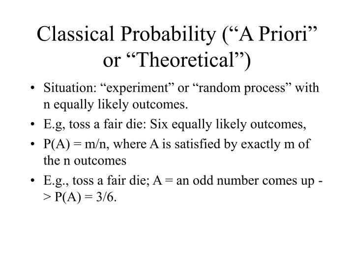 "Classical Probability (""A Priori"" or ""Theoretical"")"
