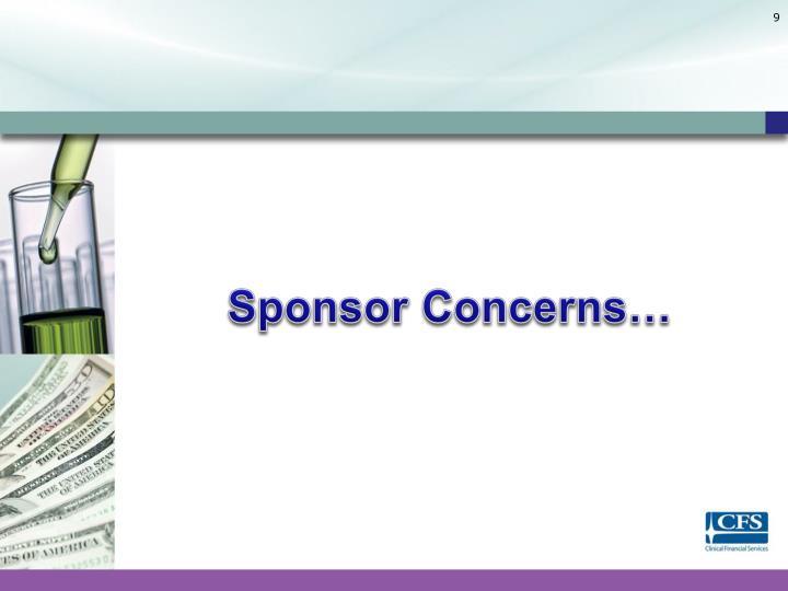 Sponsor Concerns…