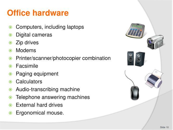 Office hardware