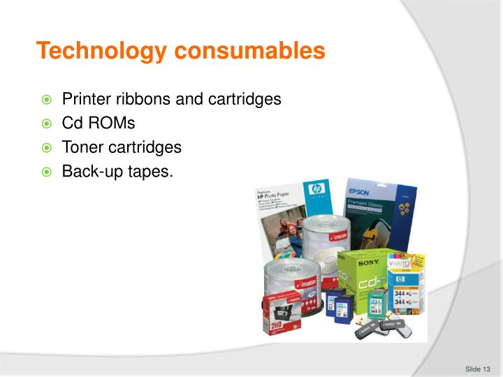 Technology consumables