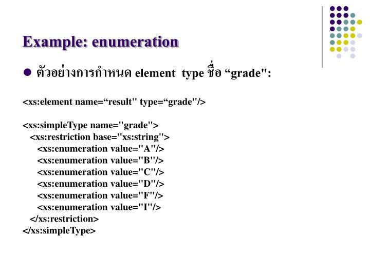 Example: enumeration