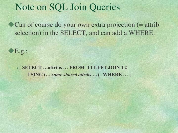 Note on SQL Join Queries
