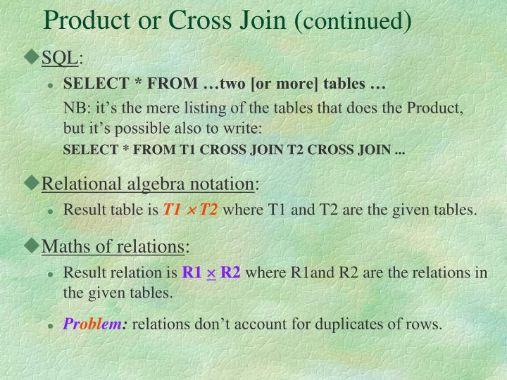 Product or Cross Join (
