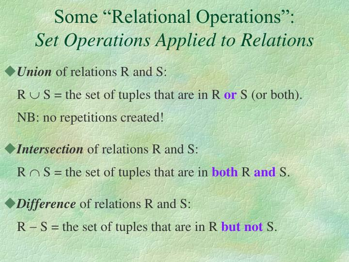 "Some ""Relational Operations"":"
