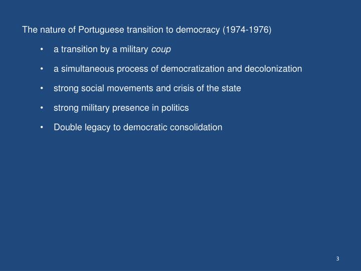 The nature of Portuguese transition to democracy (1974-1976)