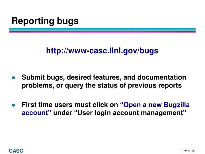 Reporting bugs