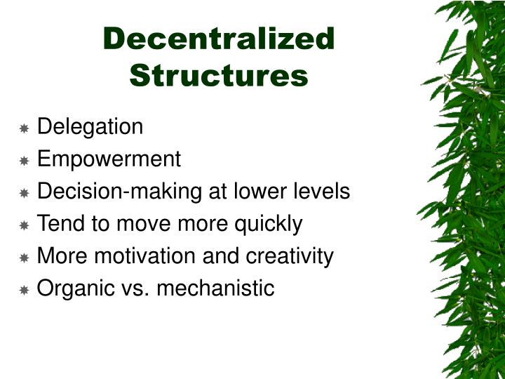 Decentralized Structures