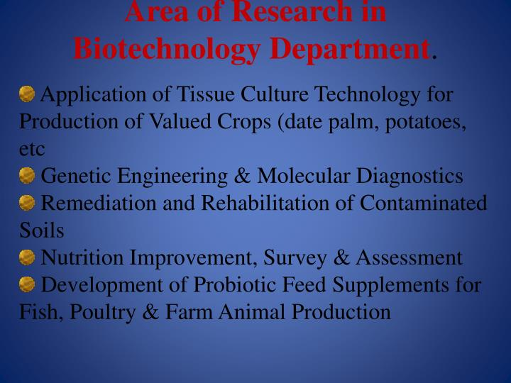 Area of Research in Biotechnology Department