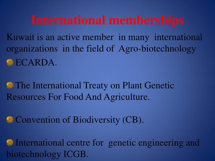 International memberships