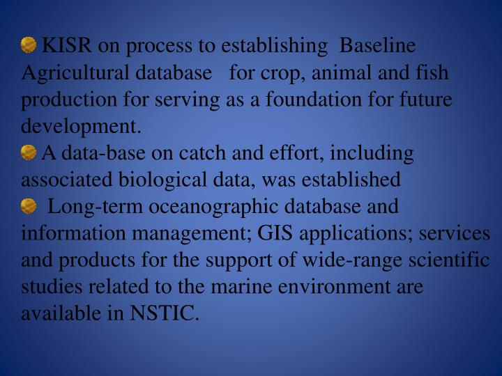 KISR on process to establishing  Baseline Agricultural database   for crop, animal and fish production for serving as a foundation for future development.