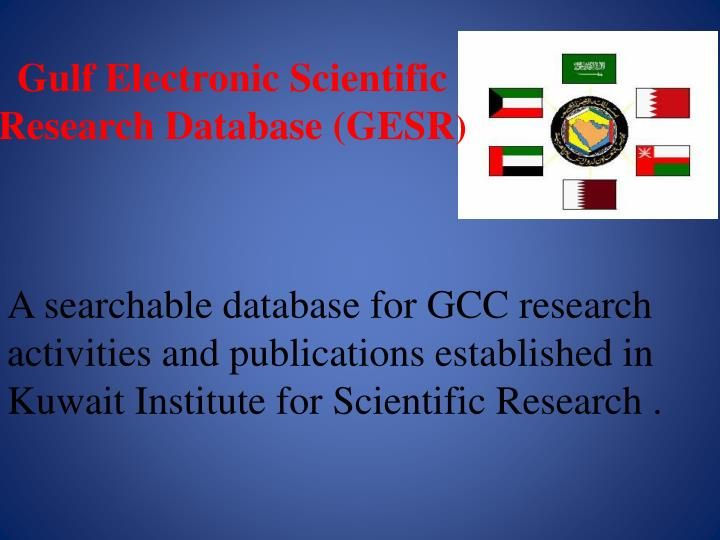 Gulf Electronic Scientific Research Database (GESR