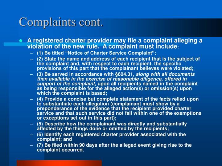 Complaints cont.
