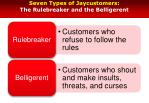 seven types of jaycustomers the rulebreaker and the belligerent
