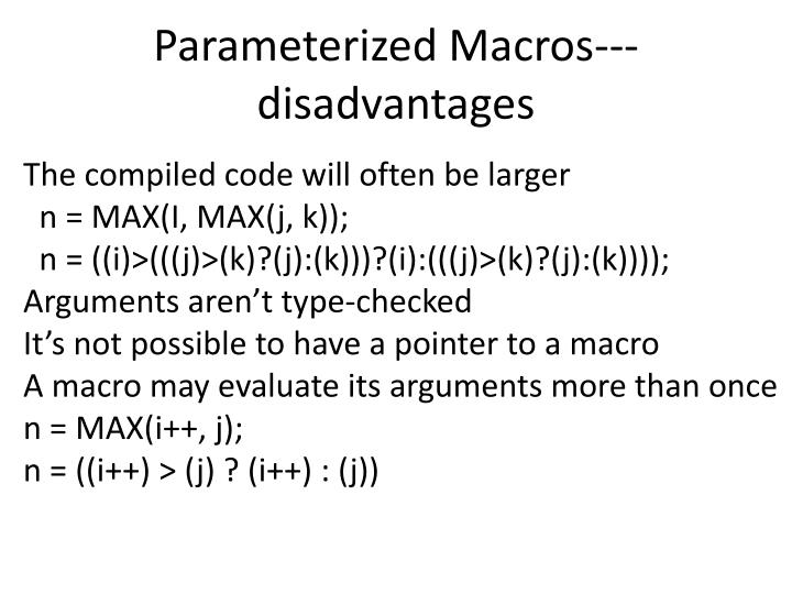 Parameterized Macros---disadvantages
