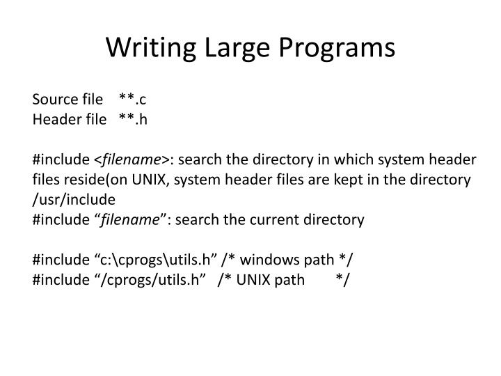 Writing Large Programs