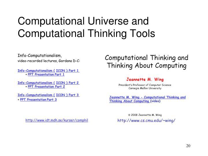 Computational Universe and Computational Thinking Tools