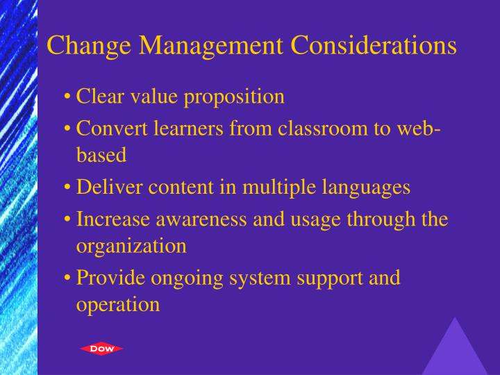 Change Management Considerations