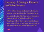 learning a strategic element to global success