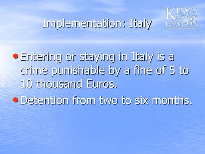 Implementation: Italy