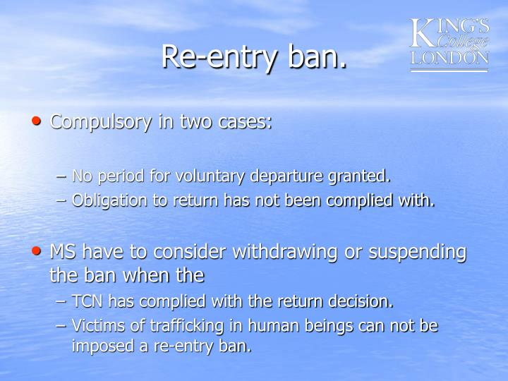 Re-entry ban.