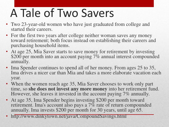 A tale of two savers
