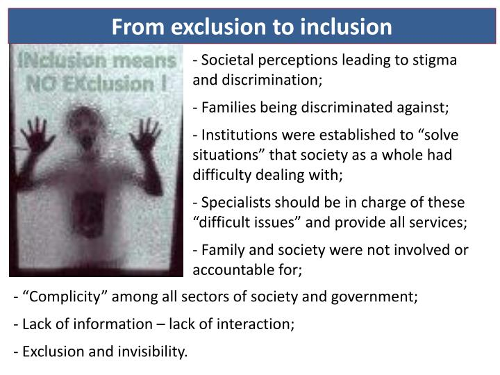 From exclusion to inclusion