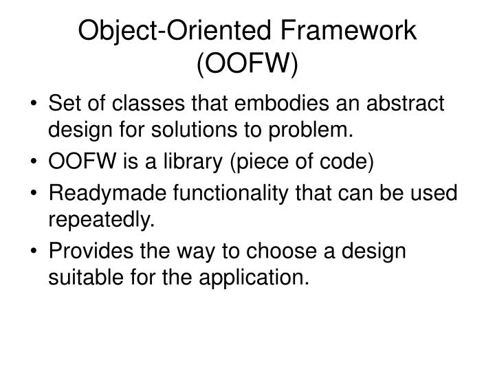 Object-Oriented Framework (OOFW)