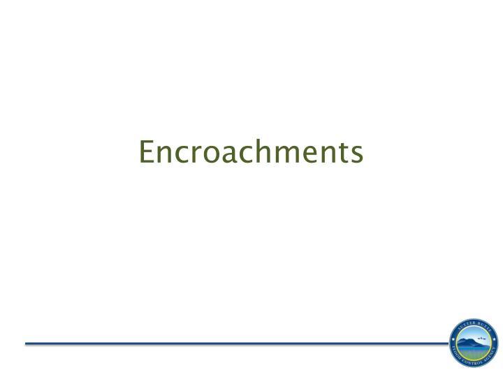 Encroachments