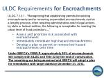 uldc requirements for encroachments