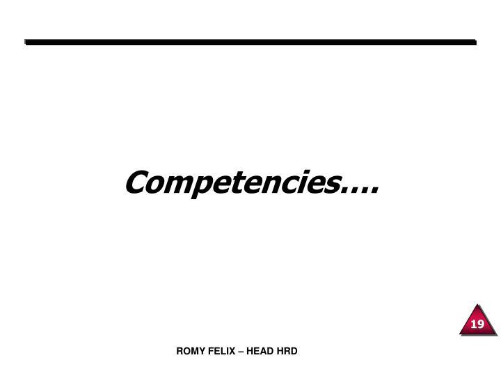 Competencies….