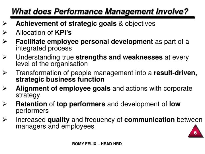What does Performance Management Involve?