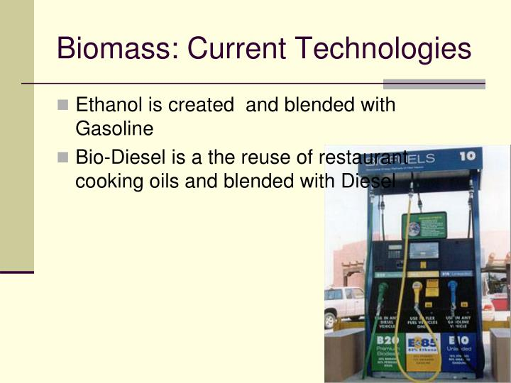 Biomass: Current Technologies