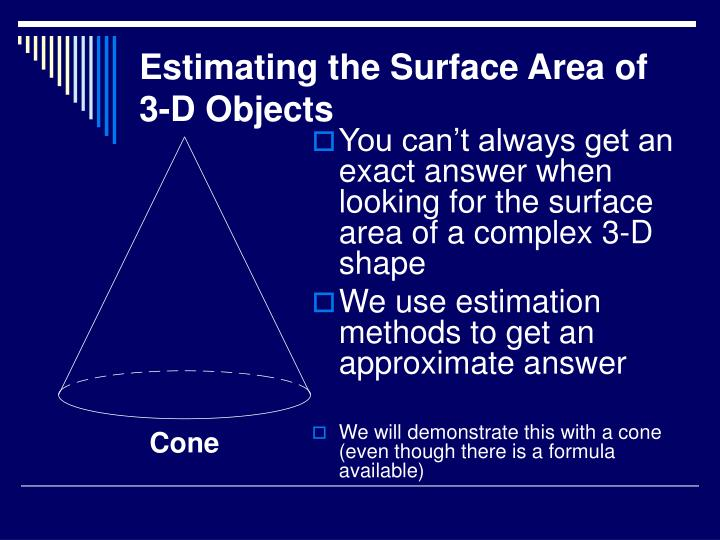 Estimating the surface area of 3 d objects