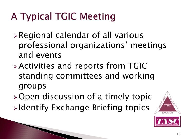 A Typical TGIC Meeting